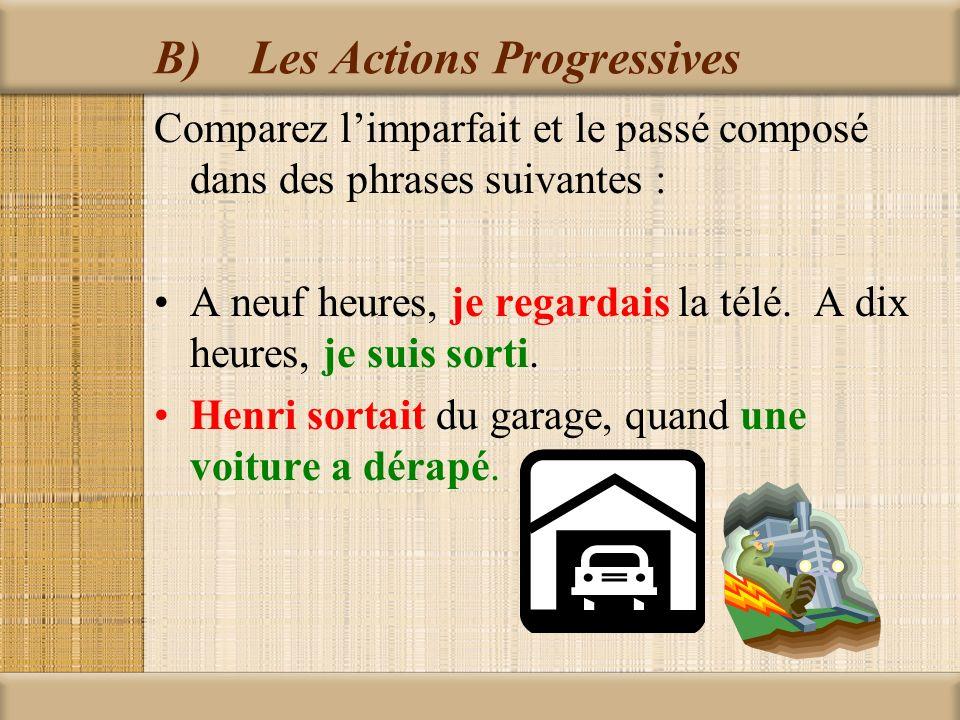 B) Les Actions Progressives