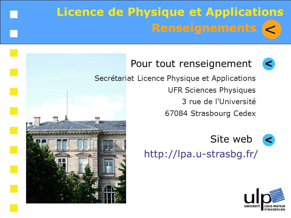 V Licence de Physique et Applications Renseignements