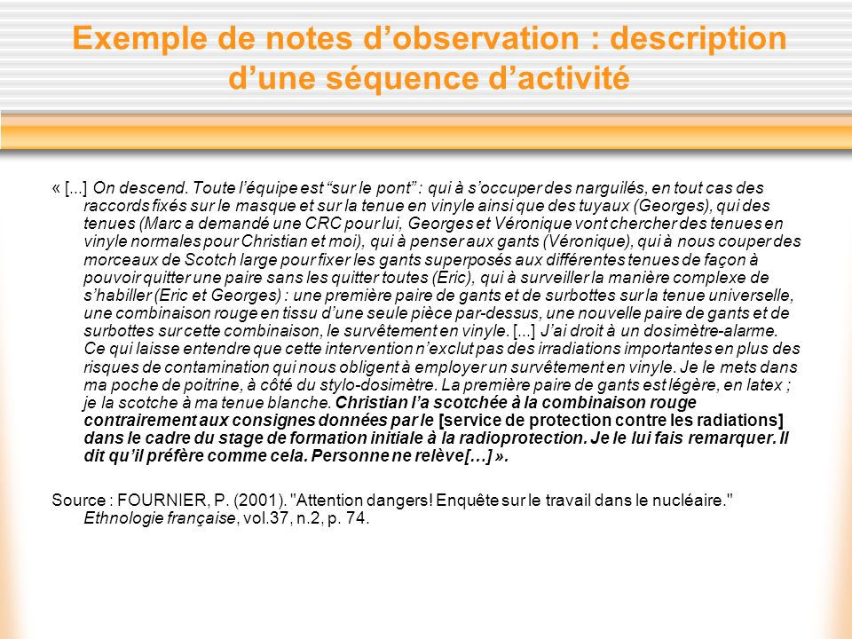 Exemple de notes d'observation : description d'une séquence d'activité
