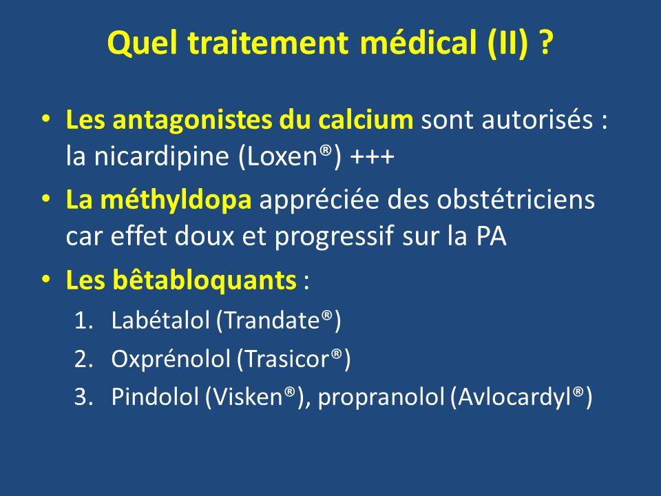 Quel traitement médical (II)