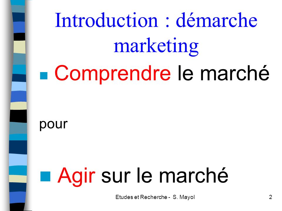 Introduction : démarche marketing