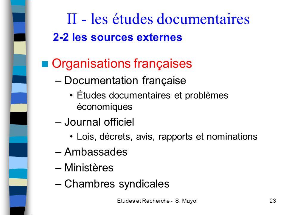 II - les études documentaires