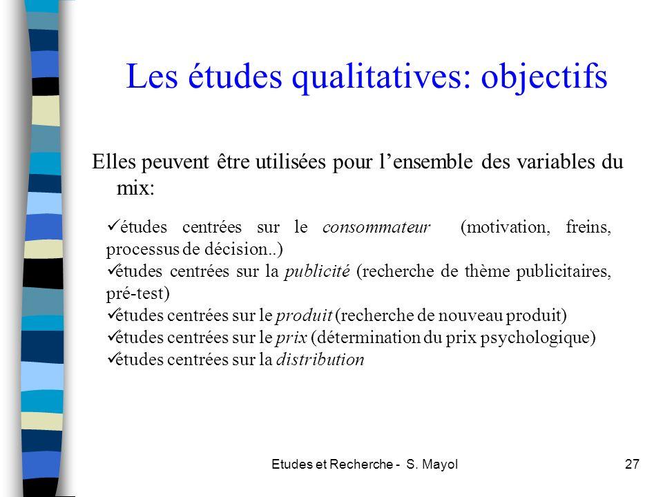 Les études qualitatives: objectifs