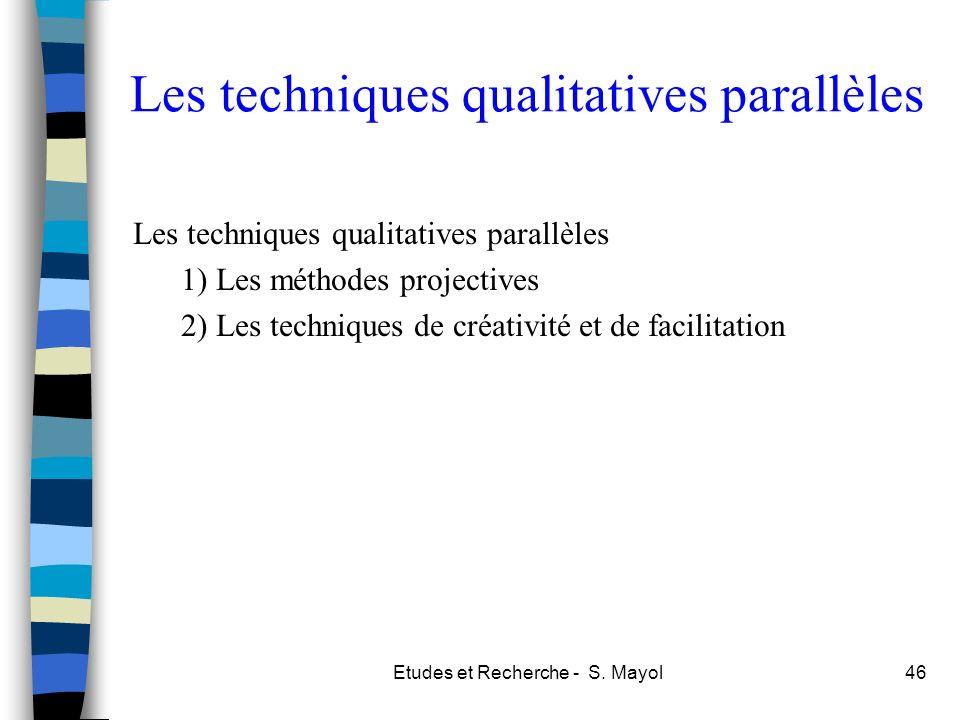Les techniques qualitatives parallèles