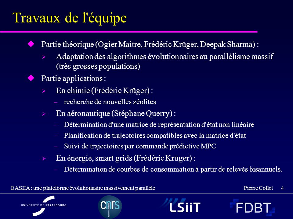 Travaux de l équipe Partie théorique (Ogier Maitre, Frédéric Krüger, Deepak Sharma) :