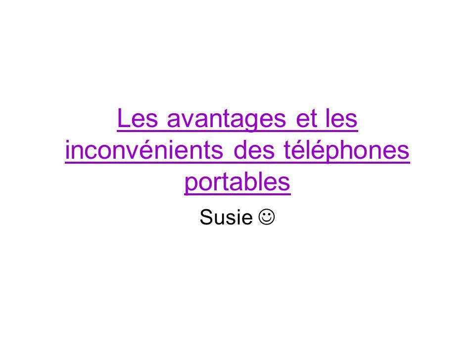 Les avantages et les inconvénients des téléphones portables