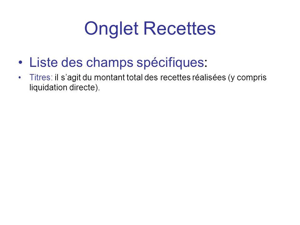Onglet Recettes Liste des champs spécifiques: