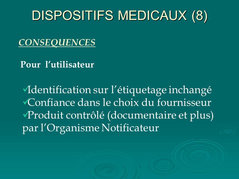 DISPOSITIFS MEDICAUX (8)