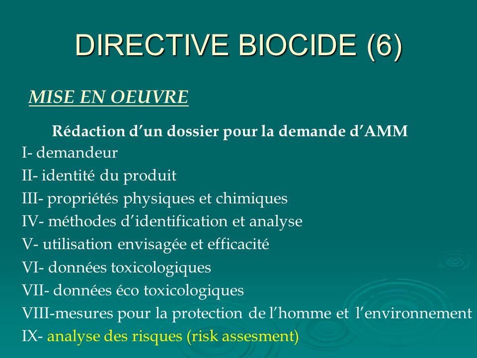 DIRECTIVE BIOCIDE (6) MISE EN OEUVRE