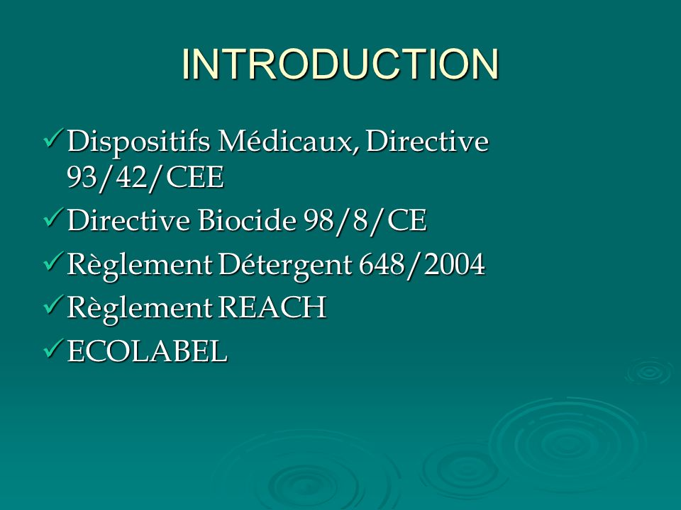 INTRODUCTION Dispositifs Médicaux, Directive 93/42/CEE