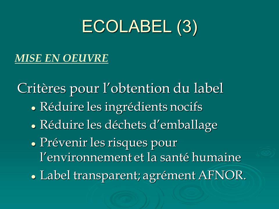 ECOLABEL (3) Critères pour l'obtention du label