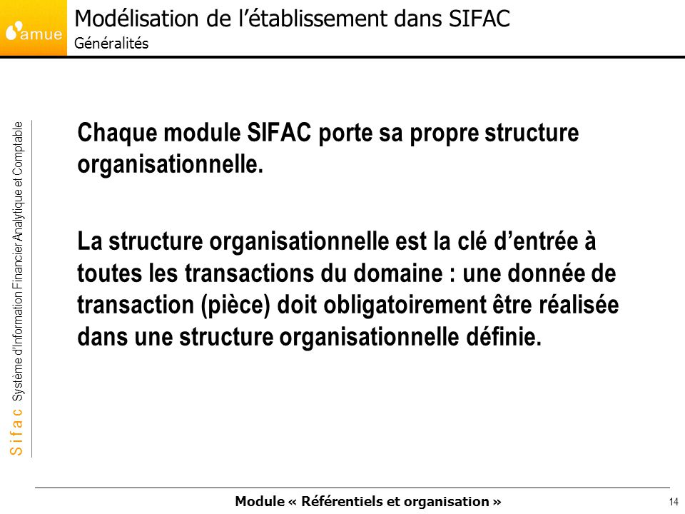 Modélisation de l'établissement dans SIFAC Généralités