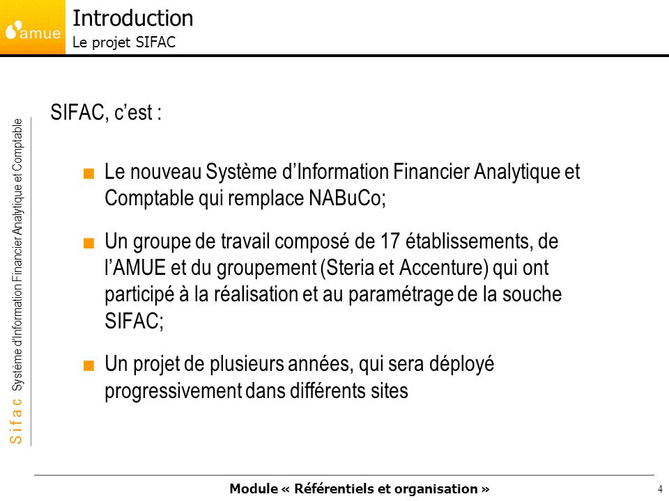 Introduction Le projet SIFAC