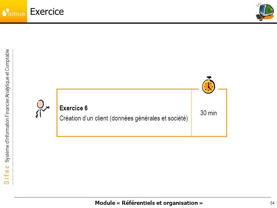 Exercice 30 min Exercice 6 Création d'un client (données générales et société)