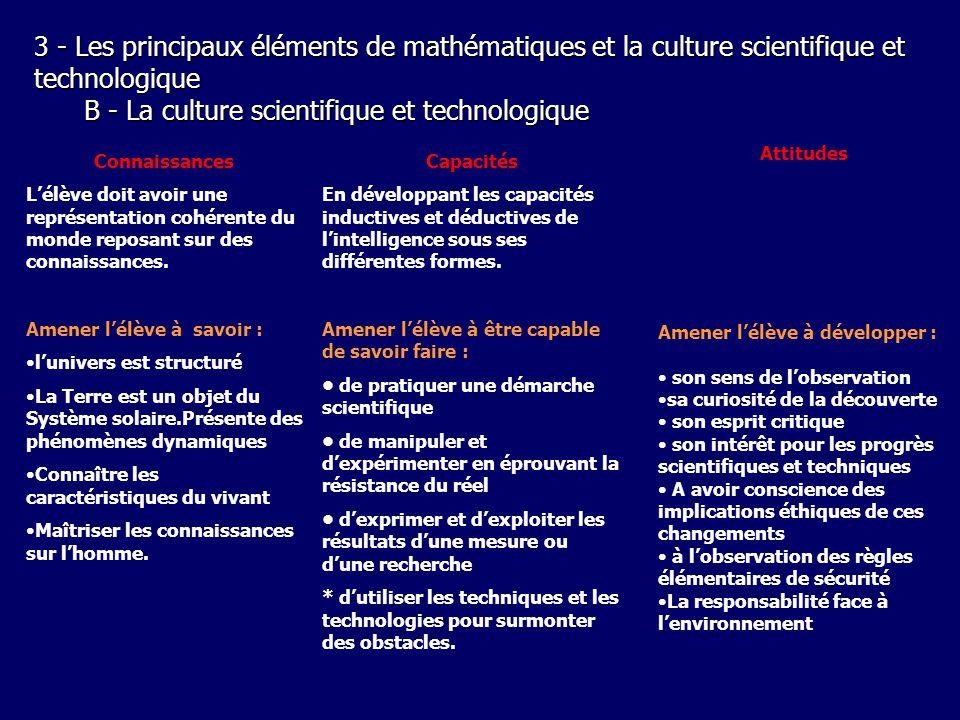 3 - Les principaux éléments de mathématiques et la culture scientifique et technologique B - La culture scientifique et technologique