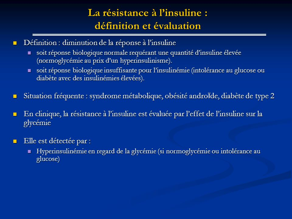La résistance à l'insuline : définition et évaluation