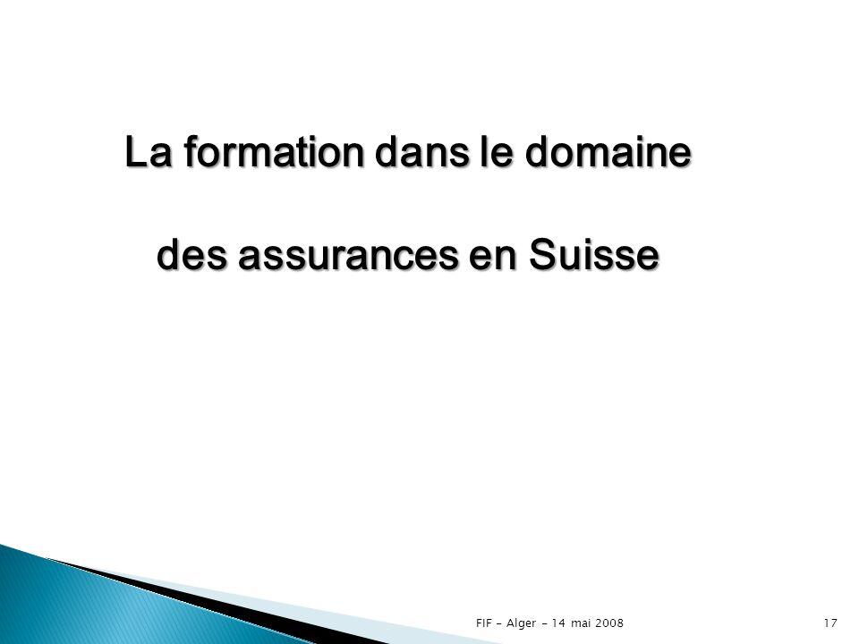 La formation dans le domaine des assurances en Suisse