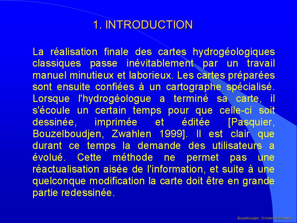 1. INTRODUCTION Bouzelboudjen, Ornstein & Kimmeier