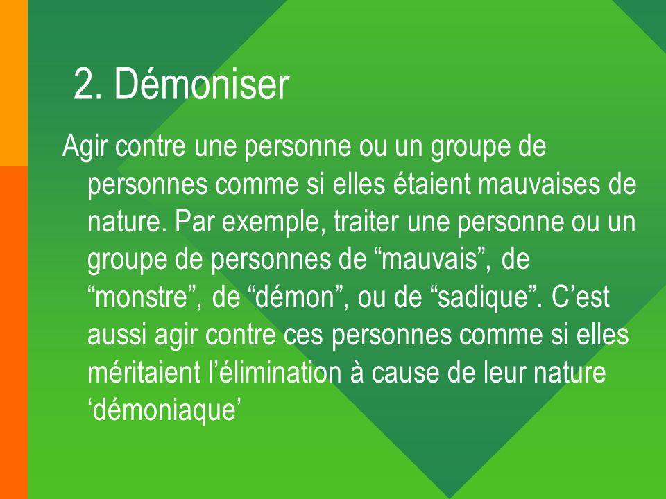2. Démoniser