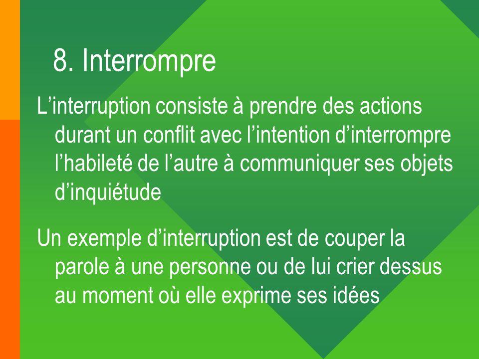 8. Interrompre