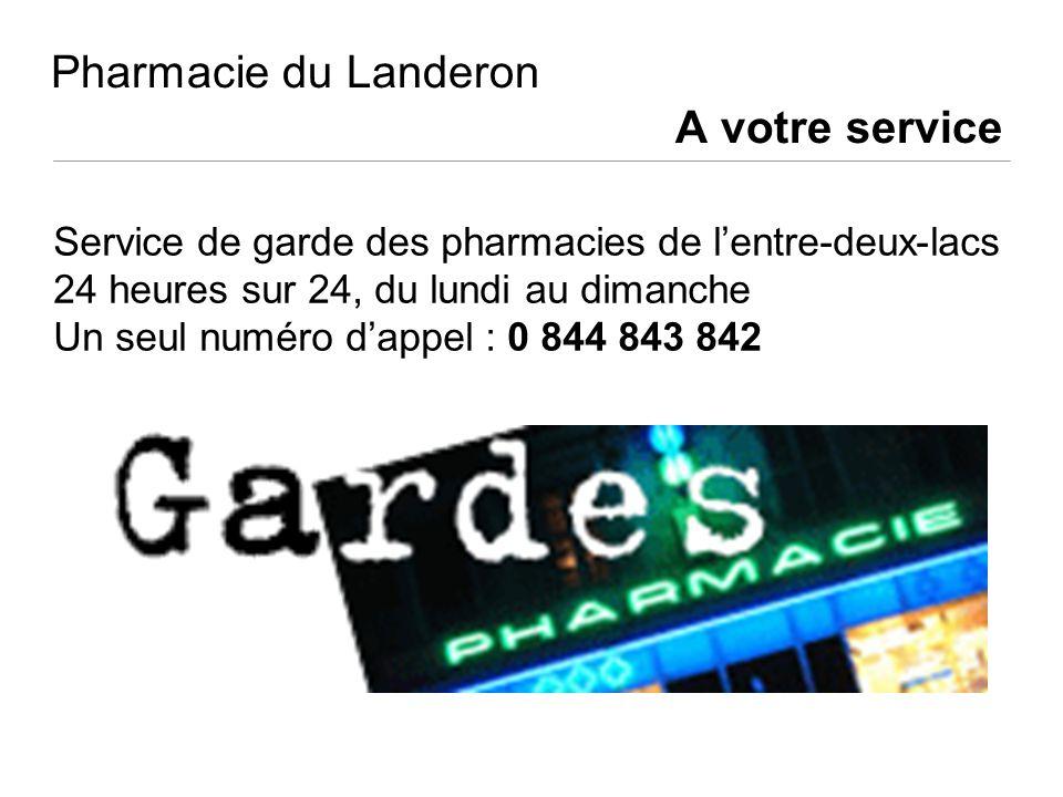Pharmacie du Landeron A votre service