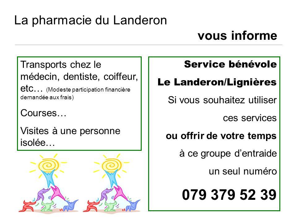 La pharmacie du Landeron vous informe