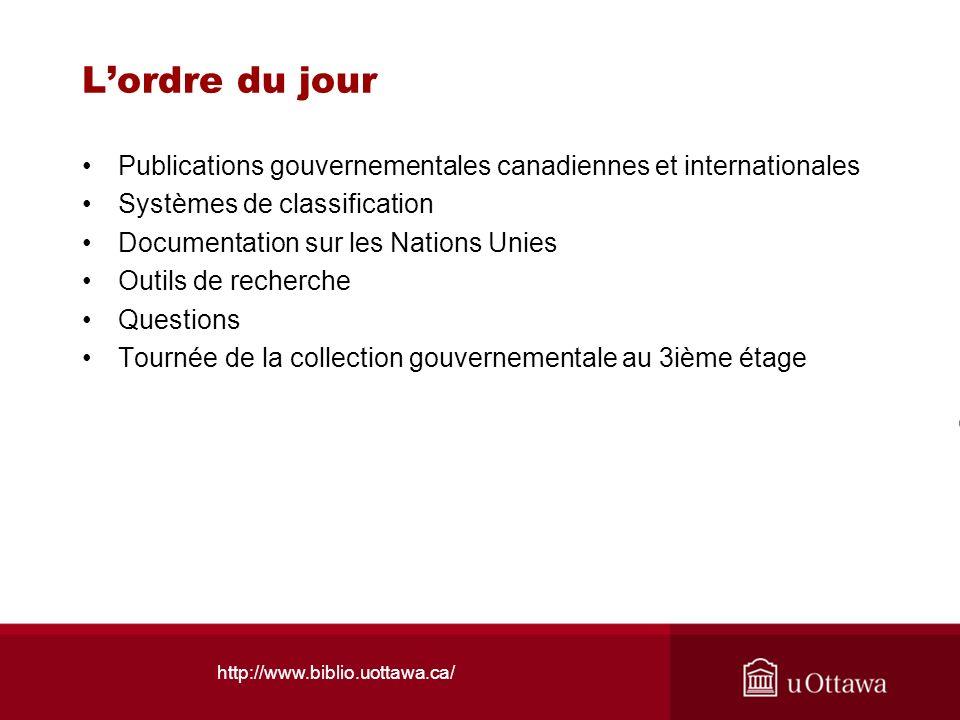L'ordre du jour Publications gouvernementales canadiennes et internationales. Systèmes de classification.