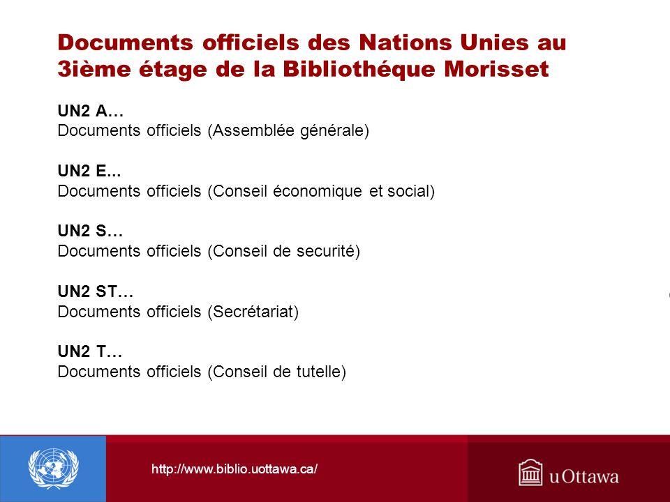 Documents officiels des Nations Unies au 3ième étage de la Bibliothéque Morisset