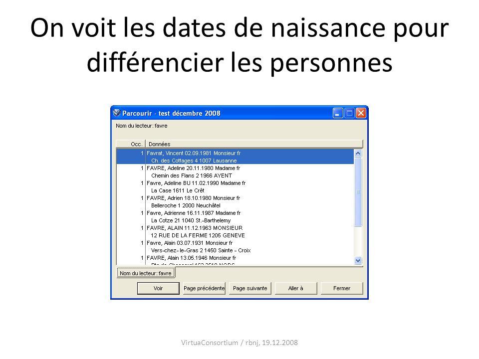 On voit les dates de naissance pour différencier les personnes