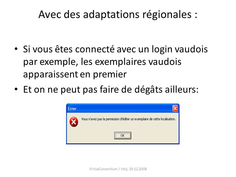Avec des adaptations régionales :
