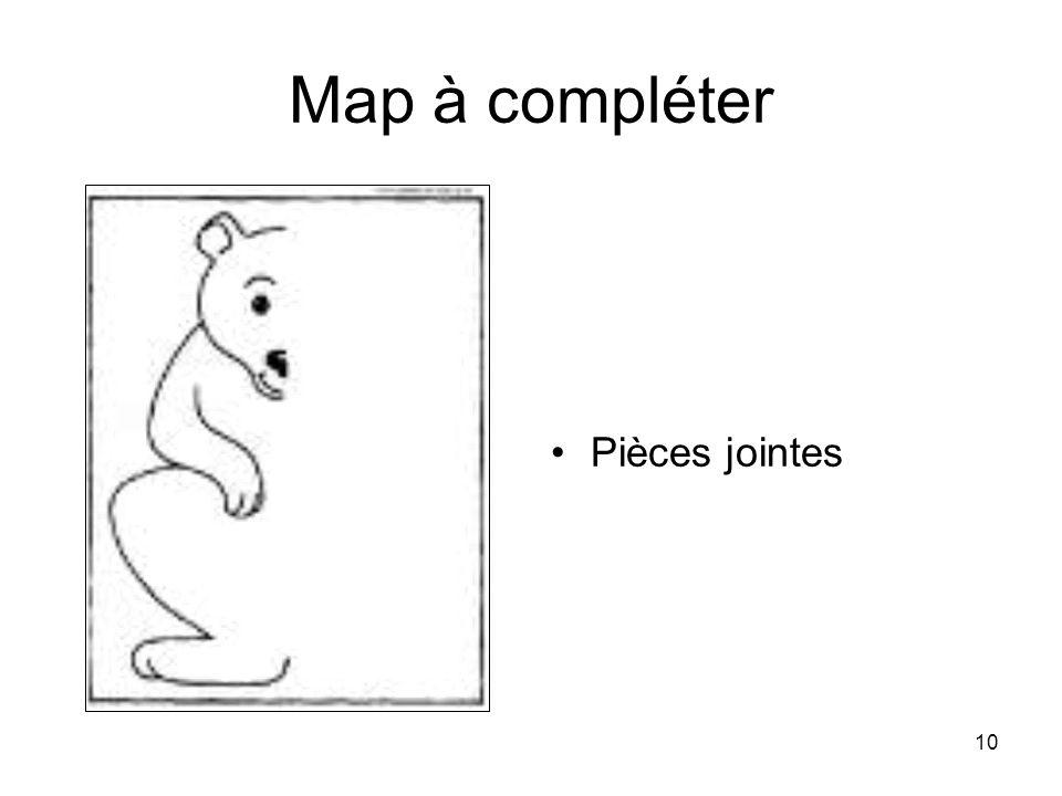 Map à compléter Pièces jointes