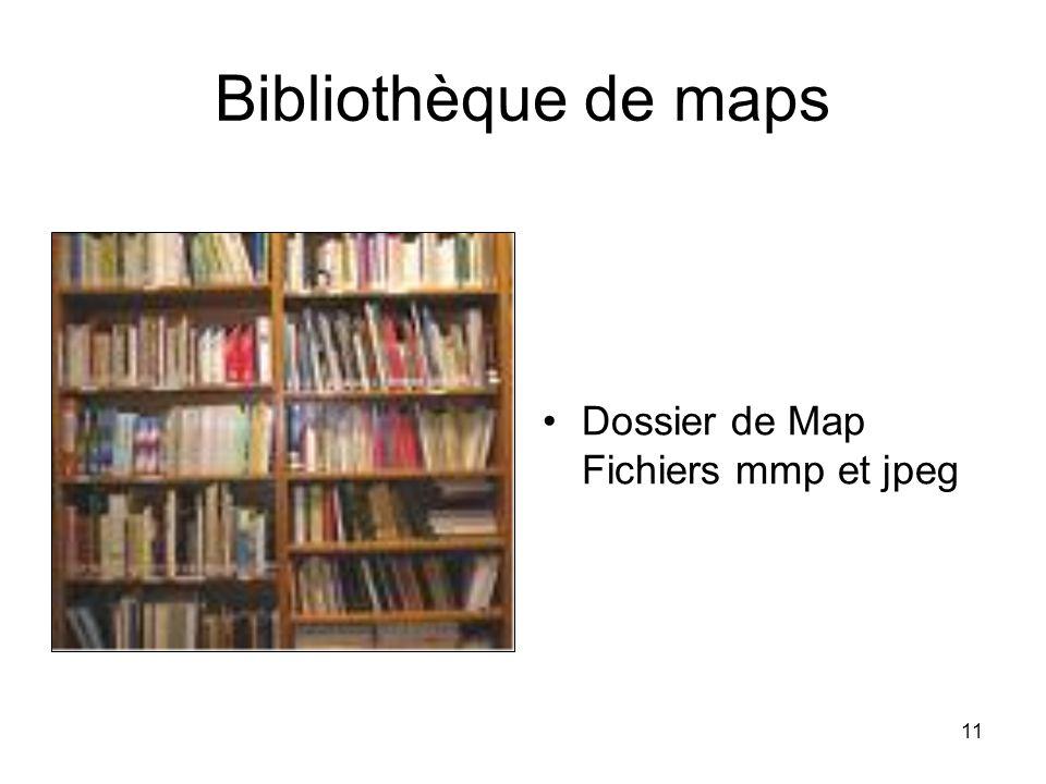 Bibliothèque de maps Dossier de Map Fichiers mmp et jpeg