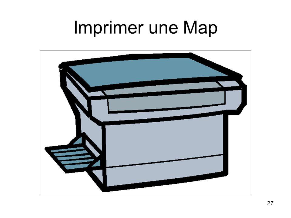 Imprimer une Map Imprimer une Map File > Print ou