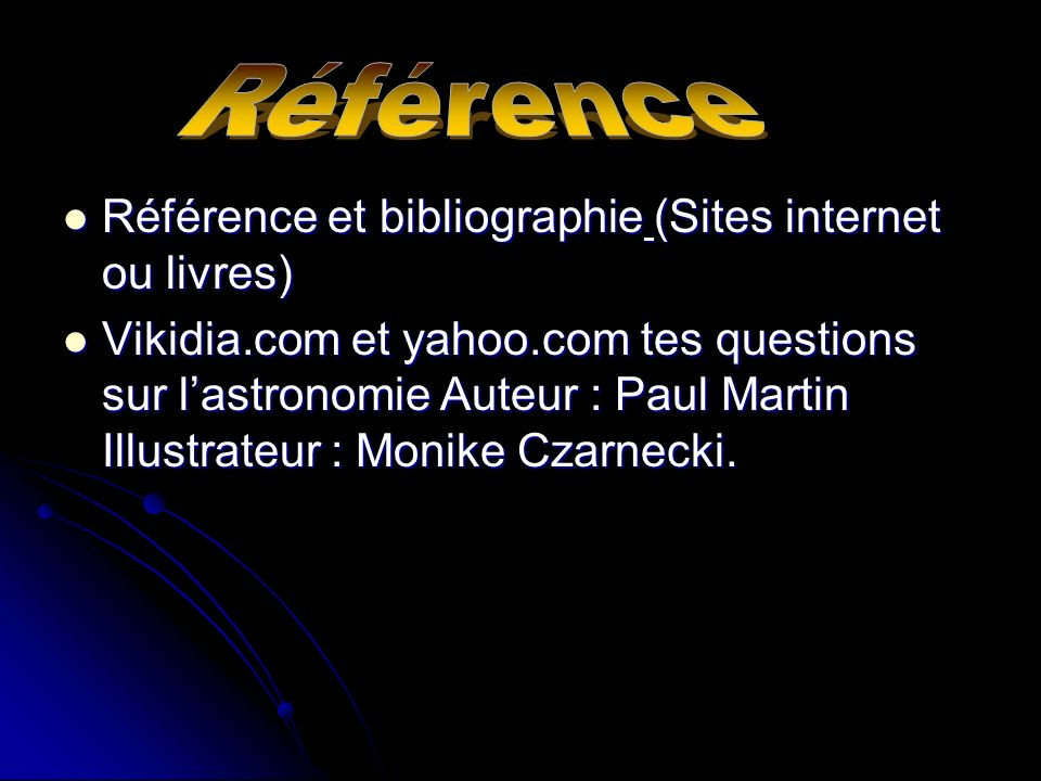 Référence Référence et bibliographie (Sites internet ou livres)