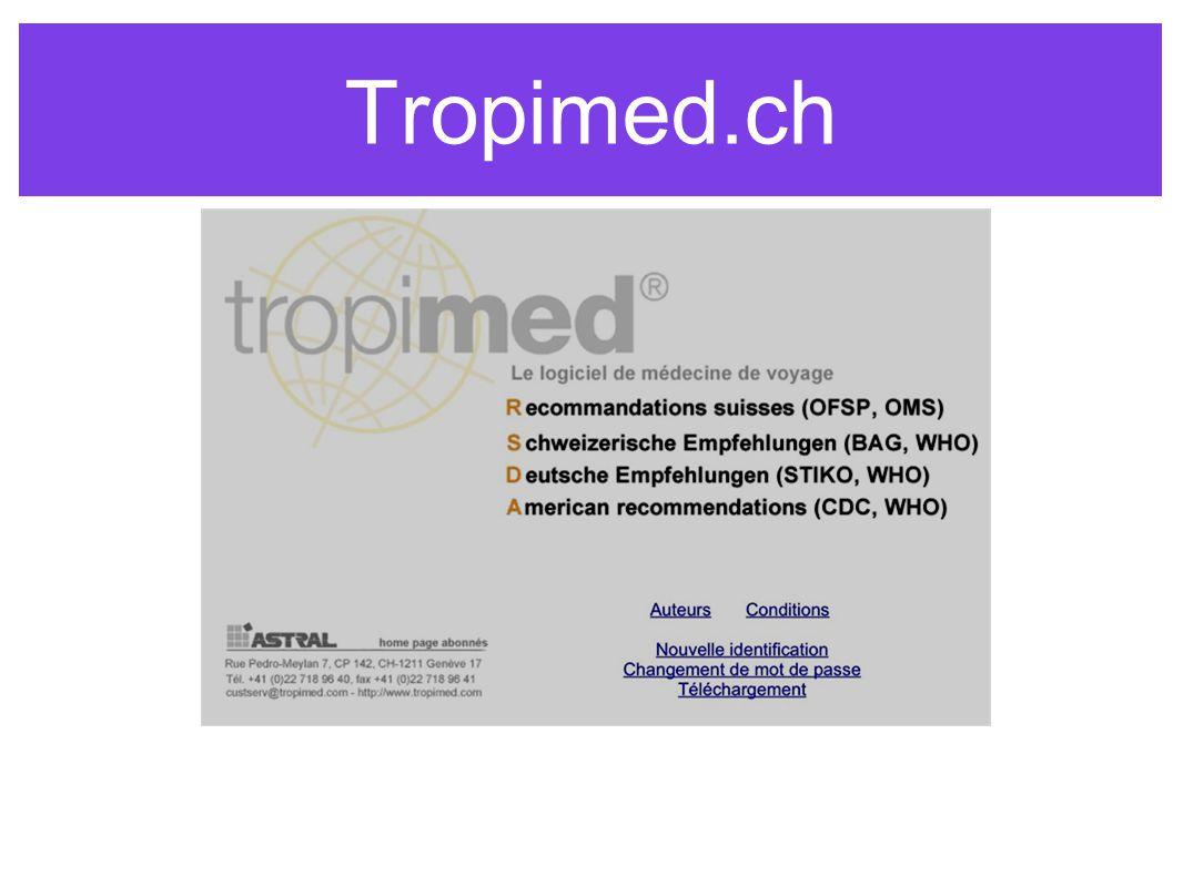 Tropimed.ch www.tropimed.ch Adresse e-mail : 1518047@tropimed.ch