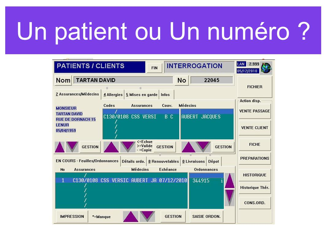 Un patient ou Un numéro