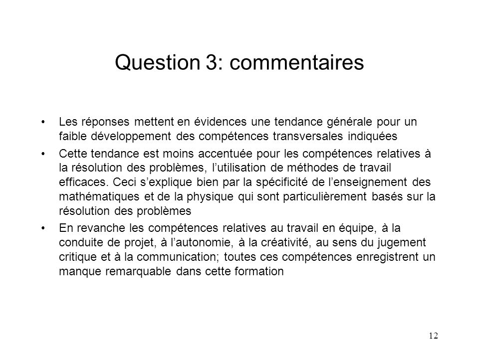 Question 3: commentaires