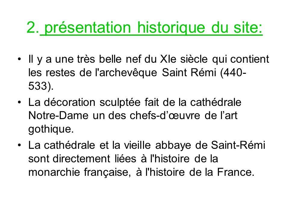 2. présentation historique du site: