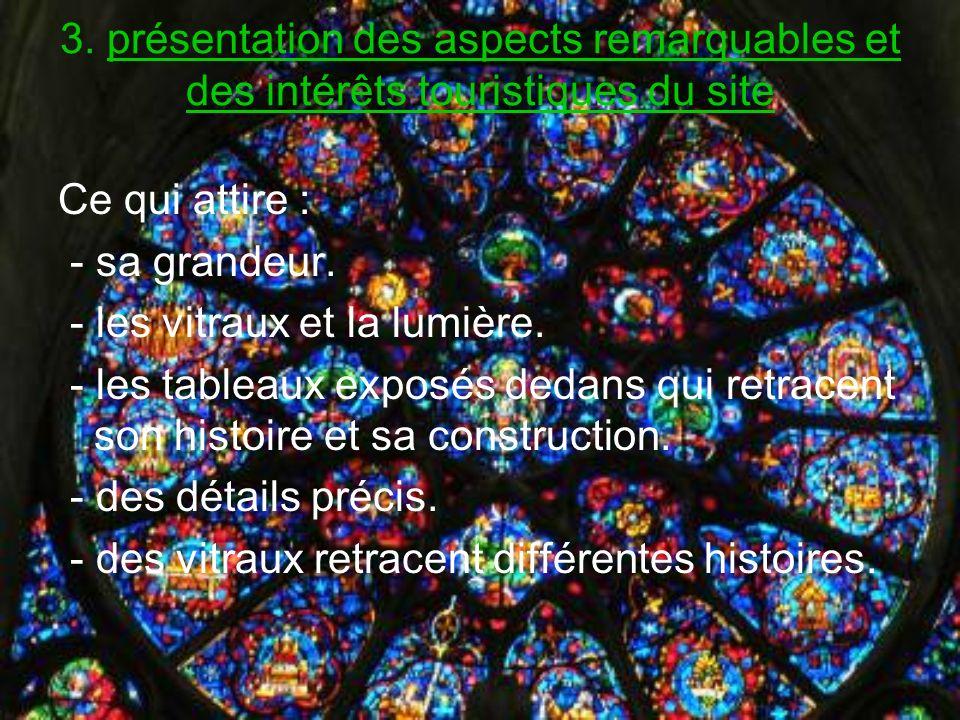 3. présentation des aspects remarquables et des intérêts touristiques du site