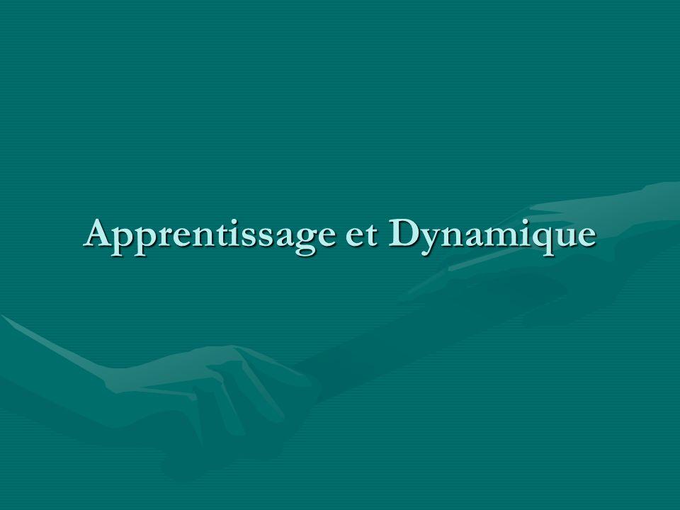 Apprentissage et Dynamique