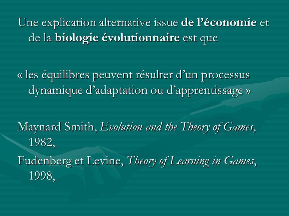 Une explication alternative issue de l'économie et de la biologie évolutionnaire est que