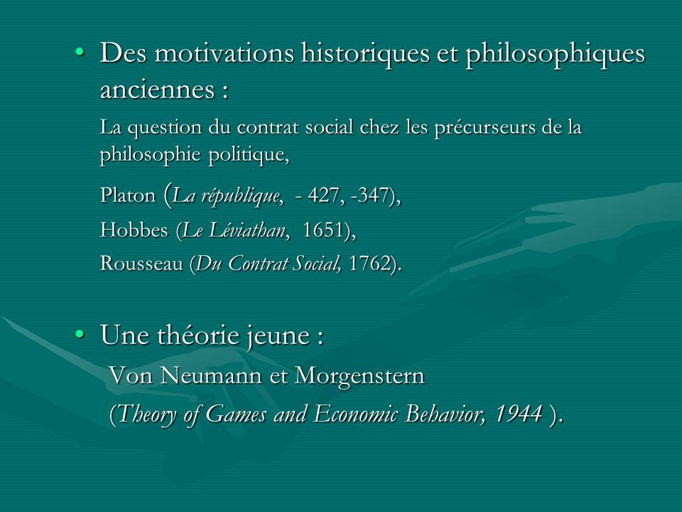 Des motivations historiques et philosophiques anciennes :