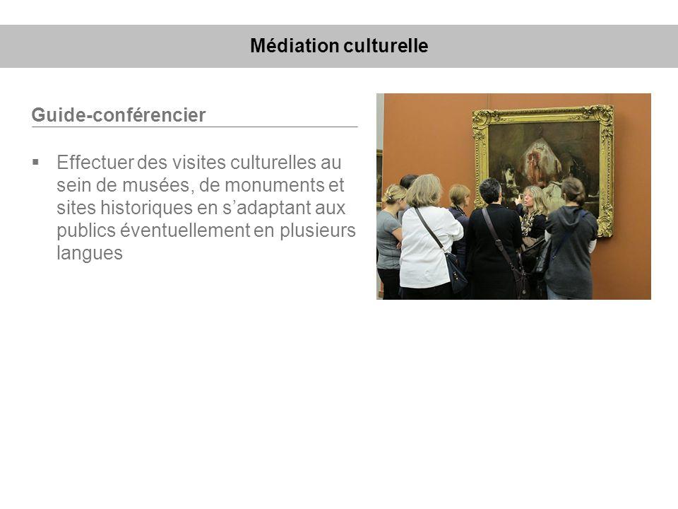 Médiation culturelle Guide-conférencier.