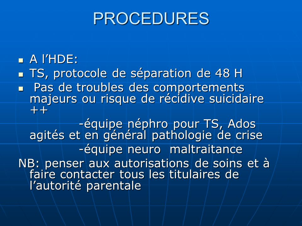 PROCEDURES A l'HDE: TS, protocole de séparation de 48 H