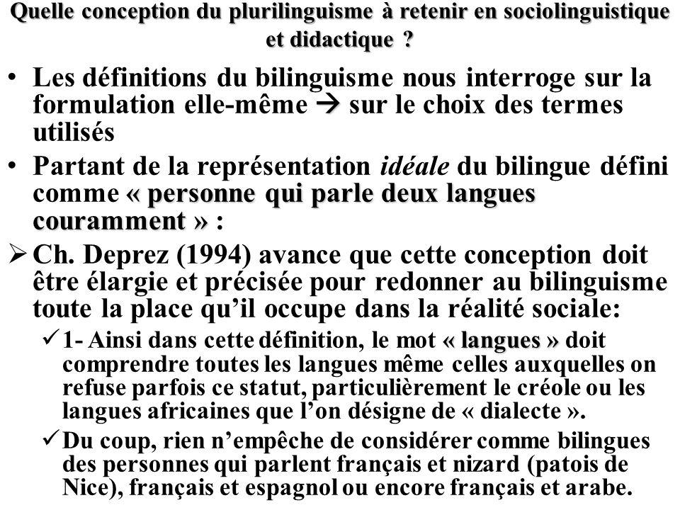 Quelle conception du plurilinguisme à retenir en sociolinguistique et didactique