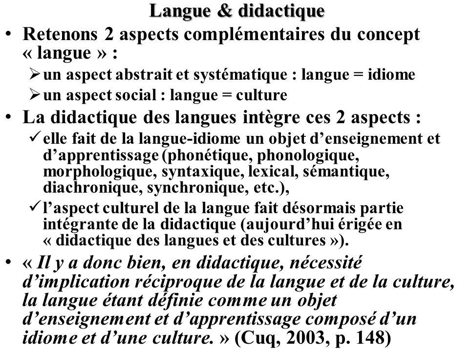 Retenons 2 aspects complémentaires du concept « langue » :