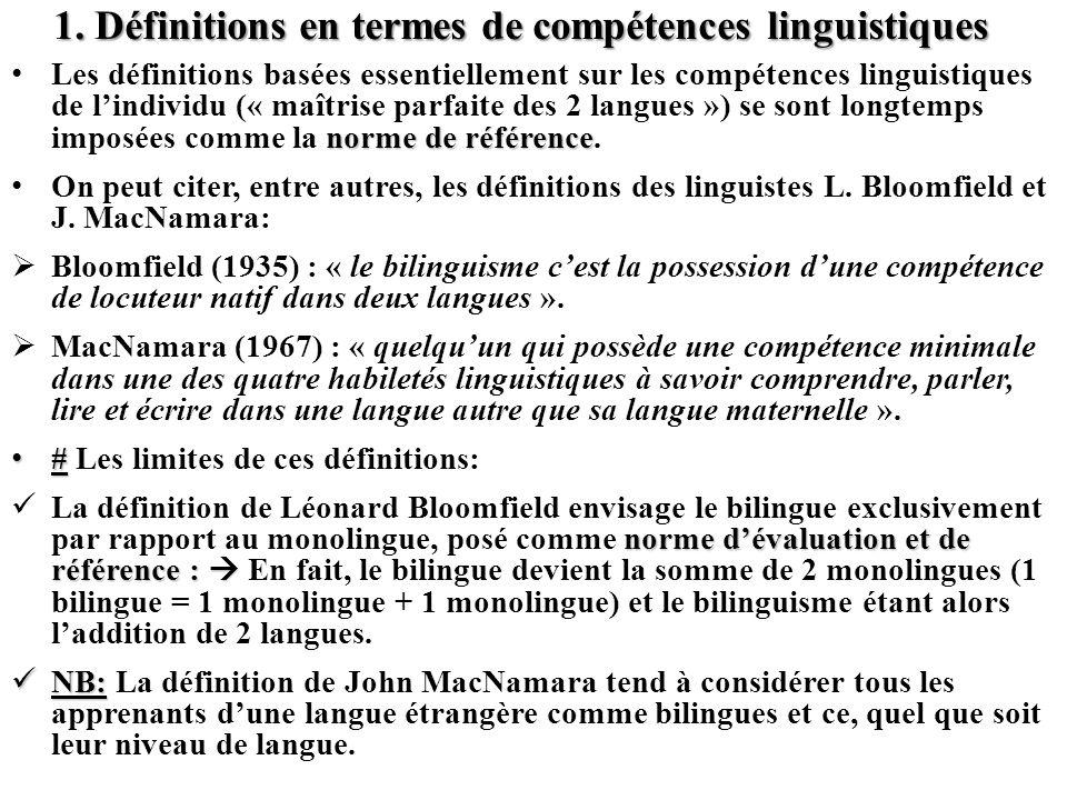 1. Définitions en termes de compétences linguistiques
