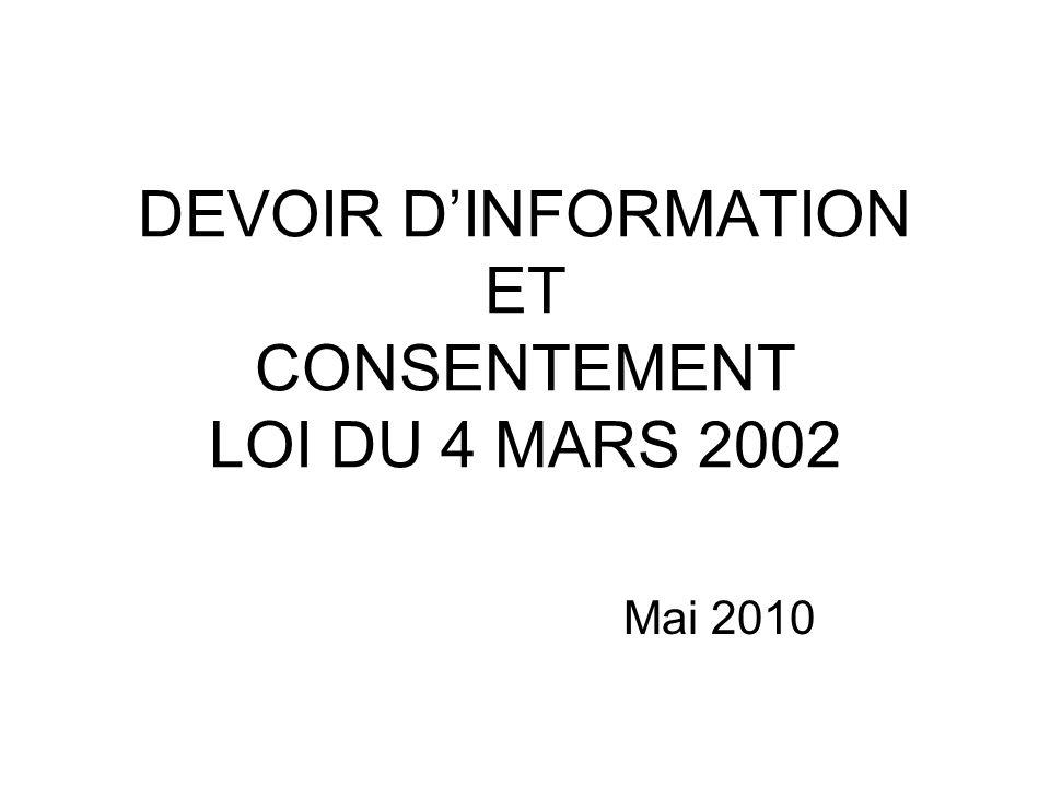 DEVOIR D'INFORMATION ET CONSENTEMENT LOI DU 4 MARS 2002