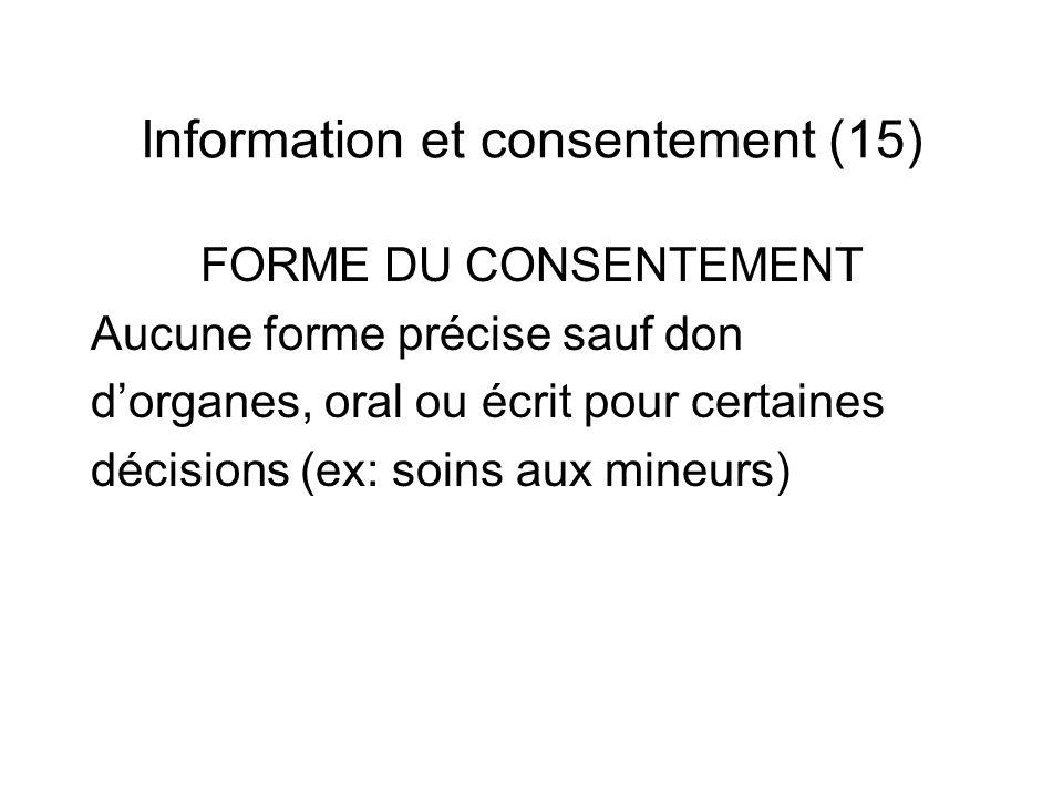 Information et consentement (15)