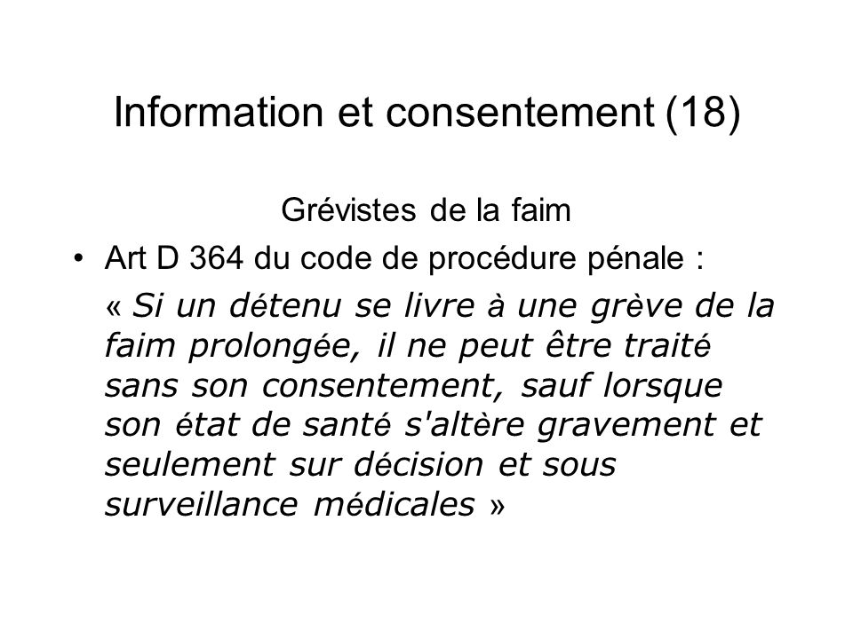 Information et consentement (18)